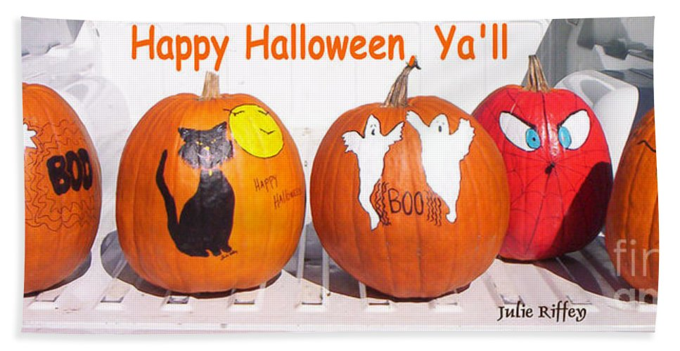 Pumpkins Hand Towel featuring the photograph Happy Halloween Yall by Julie Brugh Riffey
