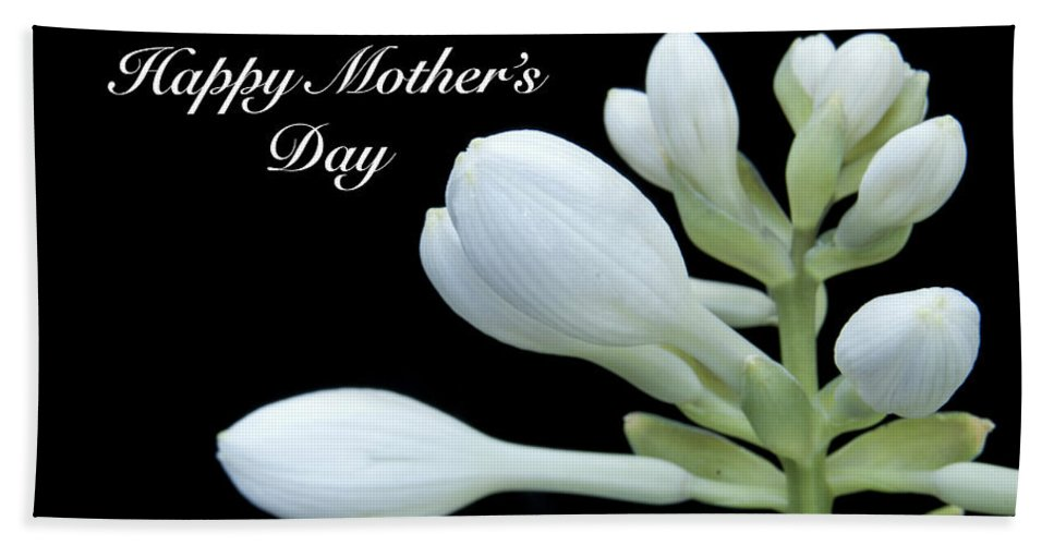Mothers Bath Sheet featuring the photograph Happy Mothers Day Hosta by Michael Peychich