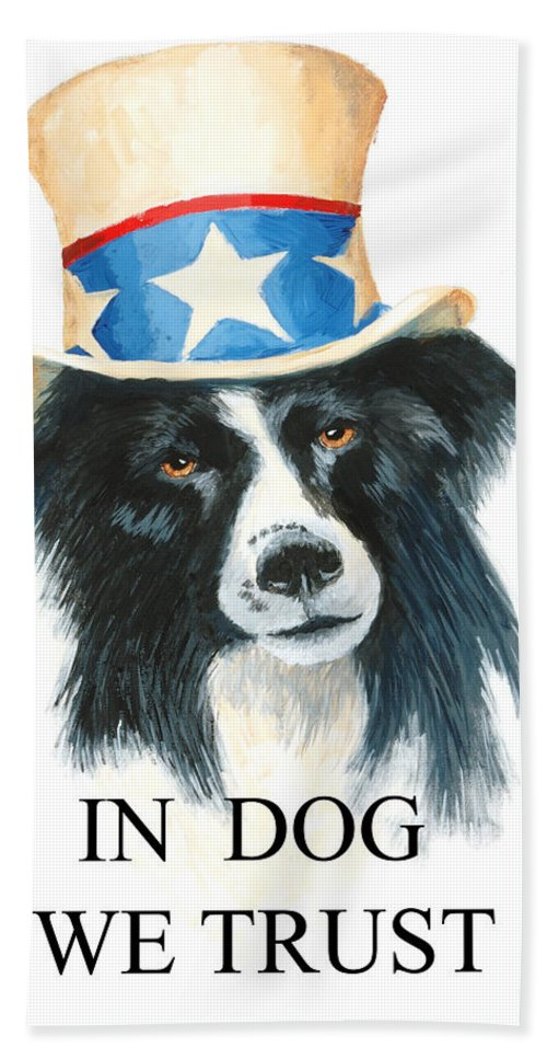 Dog Hand Towel featuring the painting In Dog We Trust Greeting Card by Jerry McElroy