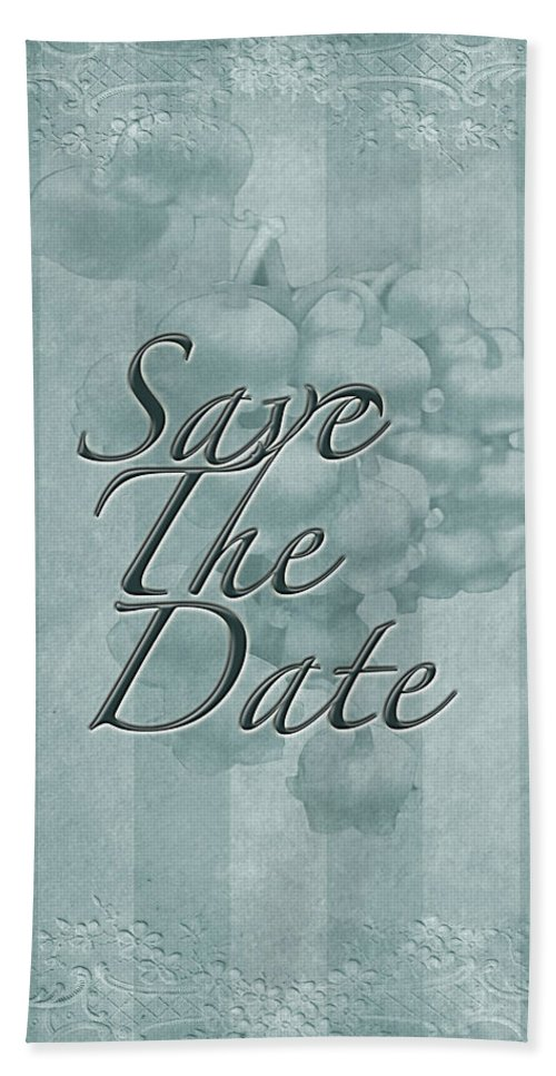 Save The Date Hand Towel featuring the photograph Lily Of The Valley Save The Date Greeting Card by Mother Nature
