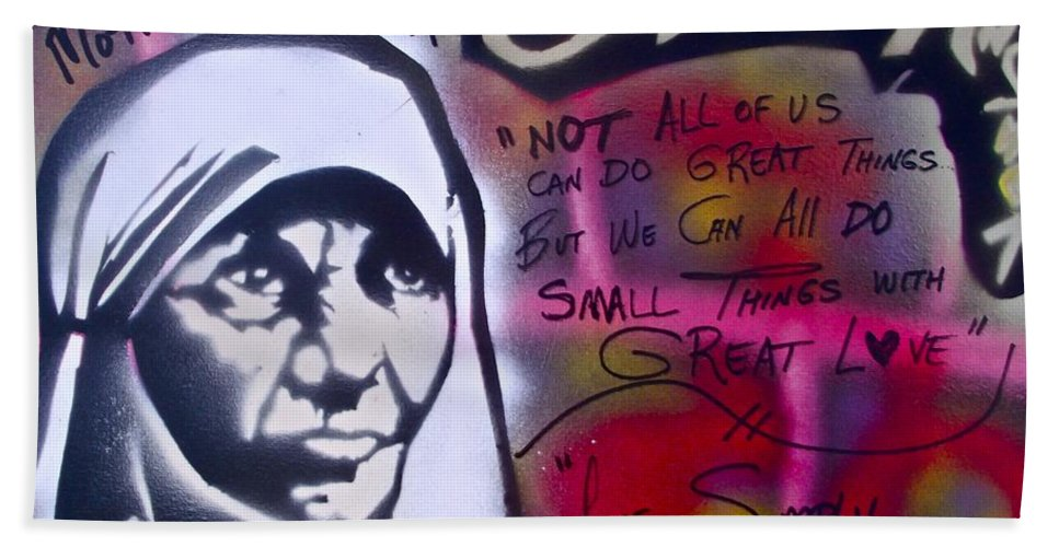Graffiti Bath Sheet featuring the painting Mother Theresa Living Simply by Tony B Conscious