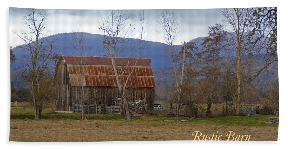 Old Hand Towel featuring the photograph Old Barn In Southern Oregon With Text by Mick Anderson