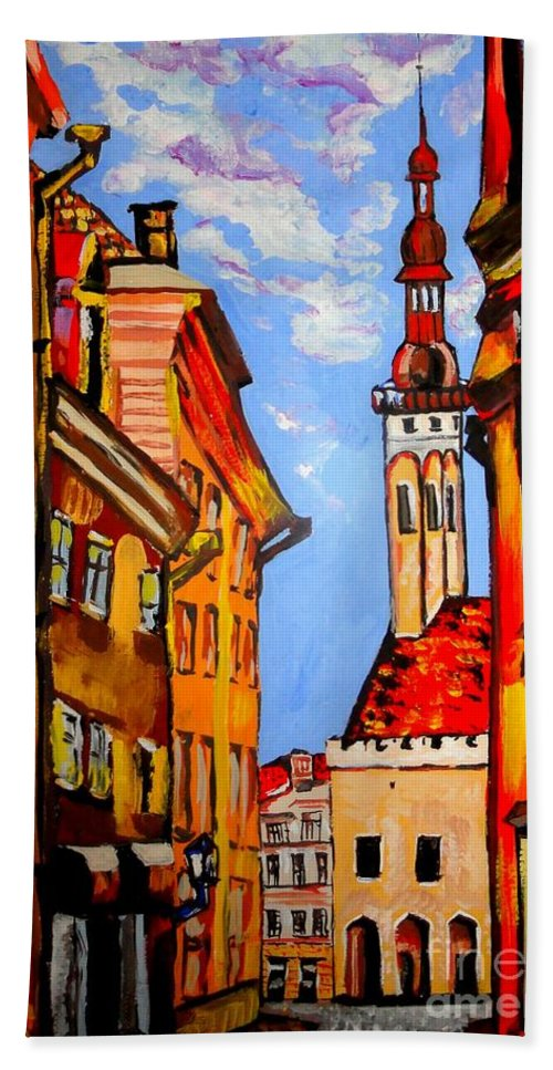 Old Town Bath Sheet featuring the painting Old Tallinn by Tatjana Andre
