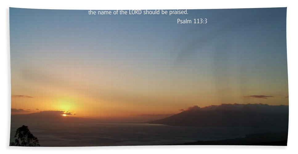 Scriptures Hand Towel featuring the photograph Scripture And Picture Psalm 113 3 by Ken Smith