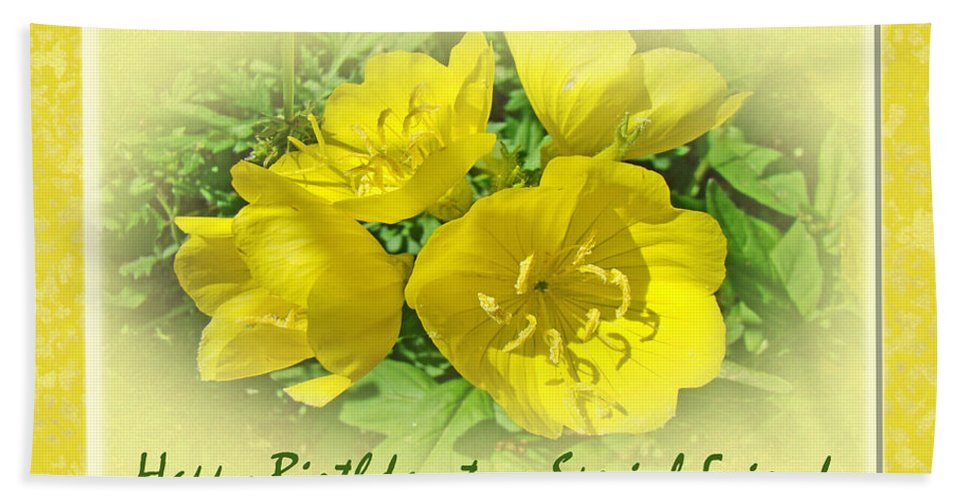 Birthday Hand Towel featuring the photograph Special Friend Birthday Greeting Card - Yellow Primrose by Mother Nature
