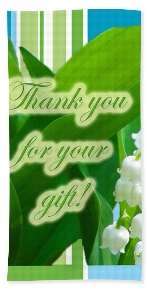 Thank You Hand Towel featuring the photograph Thank You For The Gift Greeting Card - Lily Of The Valley by Mother Nature