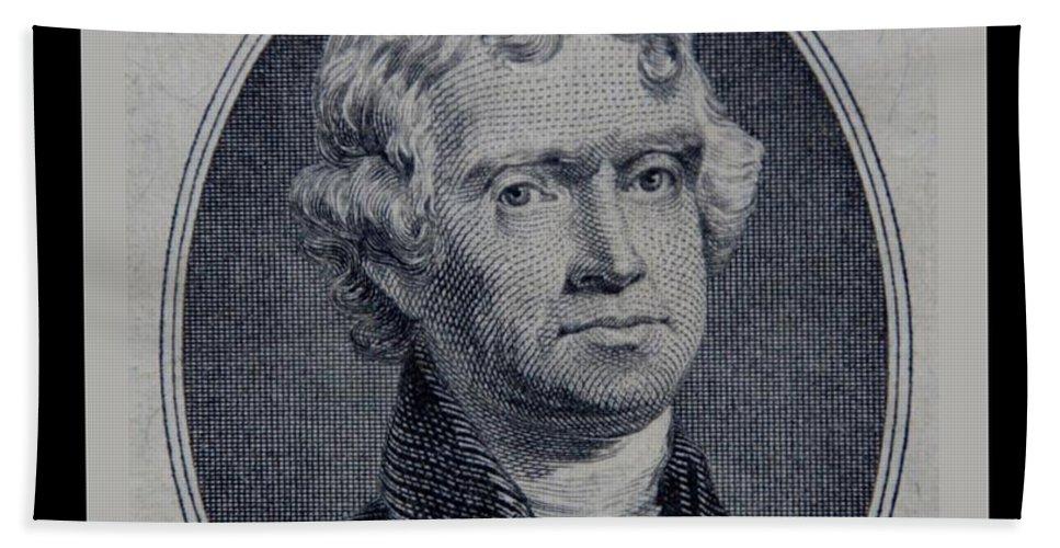 Thomas Jefferson Bath Sheet featuring the photograph Thomas Jefferson 2 Dollar Bill Portrait by Rob Hans