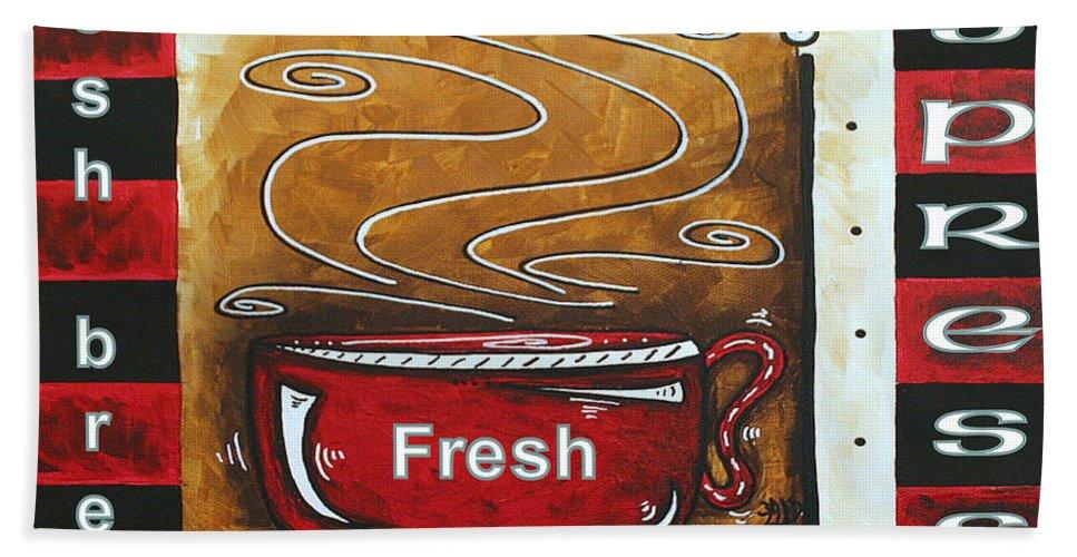 Original Bath Sheet featuring the painting Warm Cup Of Joe Original Painting Madart by Megan Duncanson