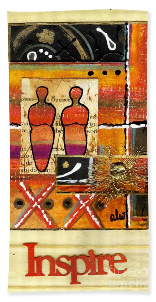 Spiritual Bath Sheet featuring the mixed media We Inspire One Another by Angela L Walker