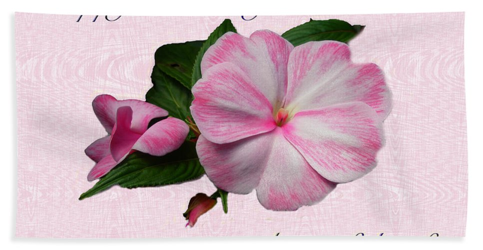 Birthday Hand Towel featuring the photograph Wife Birthday Greeting Card - Pink Impatiens Blossom by Mother Nature