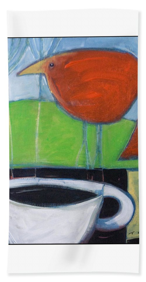 Bird Bath Towel featuring the painting Coffee With Red Bird by Tim Nyberg