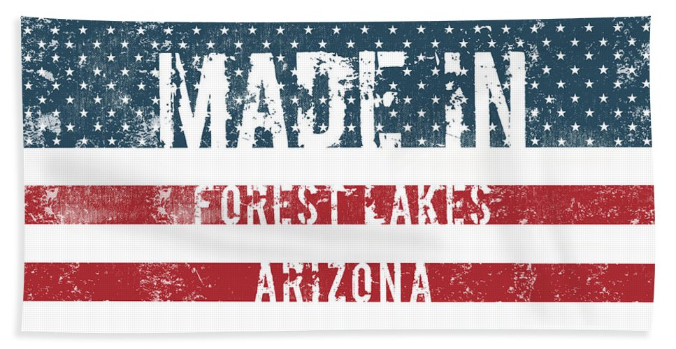 Forest Lakes Bath Sheet featuring the digital art Made In Forest Lakes, Arizona by GoSeeOnline