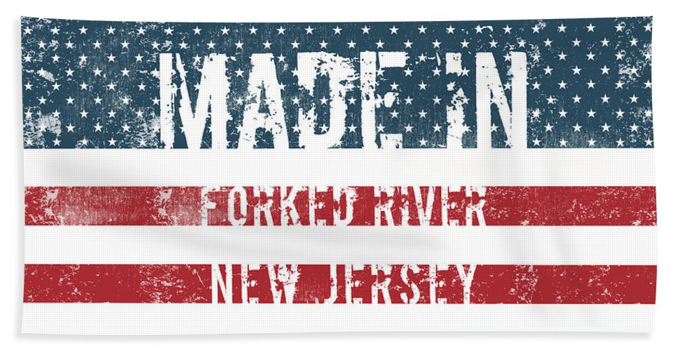 Forked River Bath Sheet featuring the digital art Made In Forked River, New Jersey by GoSeeOnline