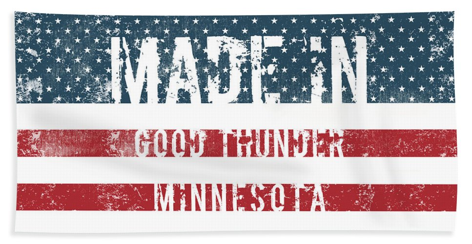 Good Thunder Bath Sheet featuring the digital art Made In Good Thunder, Minnesota by Tinto Designs