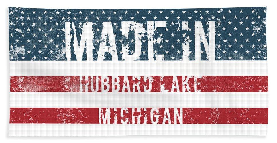 Hubbard Lake Bath Sheet featuring the digital art Made In Hubbard Lake, Michigan by Tinto Designs