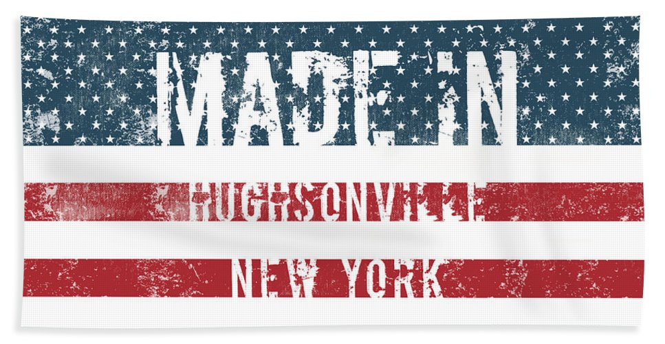 Hughsonville Bath Sheet featuring the digital art Made In Hughsonville, New York by Tinto Designs