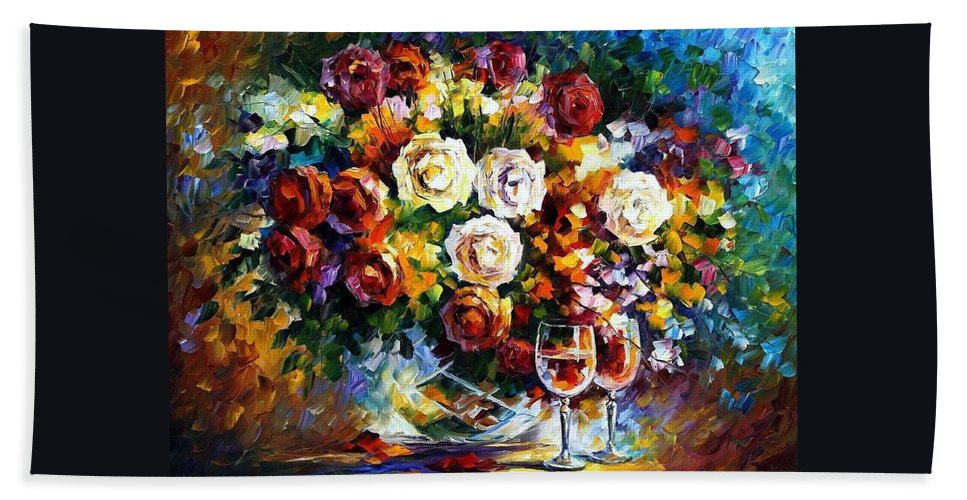 Afremov Bath Sheet featuring the painting Roses And Wine by Leonid Afremov
