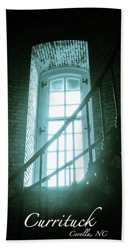 Corolla Hand Towel featuring the photograph Light Through The Currituck Window - Text by Joni Eskridge