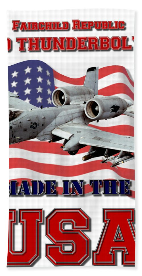 A-10 Bath Sheet featuring the digital art A-10 Thunderbolt Made In The Usa by Mil Merchant
