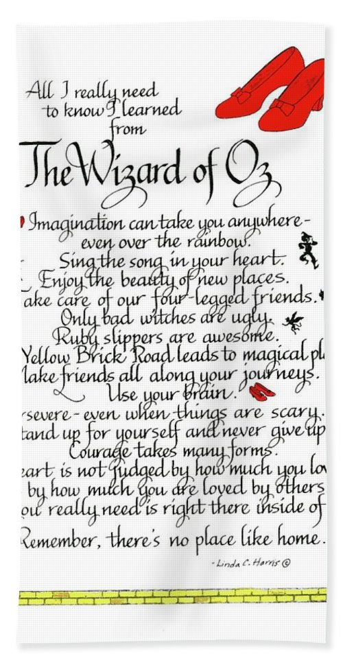 Wizard Of Oz Hand Towel featuring the mixed media All I Need To Know I Learned From The Wizard Of Oz by Linda Harris