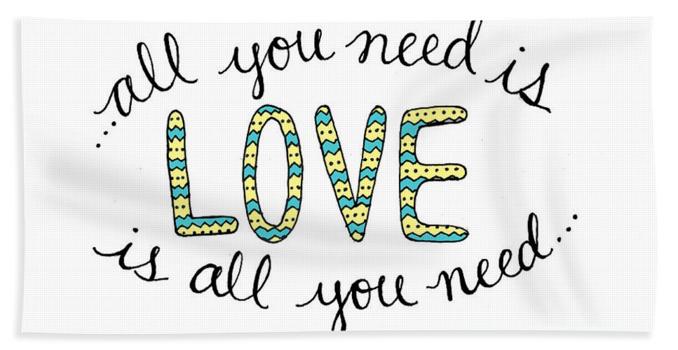 All You Need Is Love Bath Sheet featuring the digital art All You Need Is Love by Michelle Eshleman