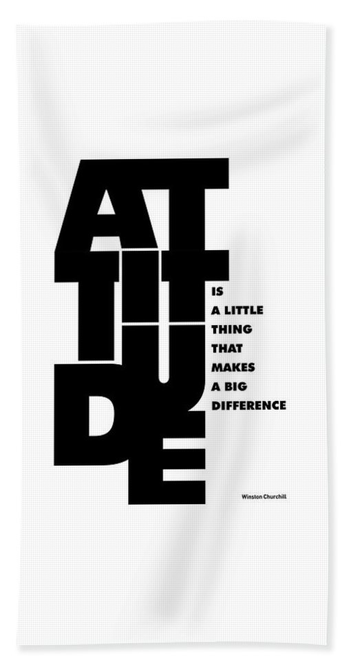 Inspirational Bath Towel featuring the digital art Attitude - Winston Churchill Inspirational Typographic Quote Art Poster by Lab No 4 - The Quotography Department
