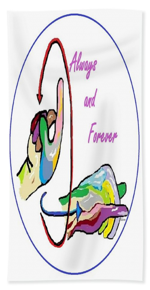 Asl Bath Sheet featuring the painting Asl Always And Forever by Eloise Schneider Mote