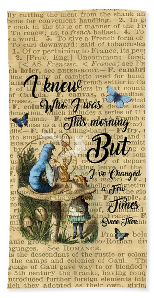 Alice In Wonderland Quote Vintage Dictionary Art Hand Towel For Sale By Anna W