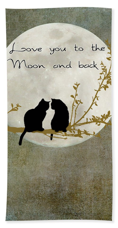 Moon Bath Towel featuring the digital art Love You To The Moon And Back by Linda Lees