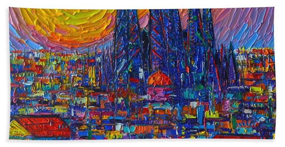 Barcelona Bath Sheet featuring the painting Barcelona Colorful Sunset Over Sagrada Familia Abstract City Knife Oil Painting Ana Maria Edulescu by Ana Maria Edulescu