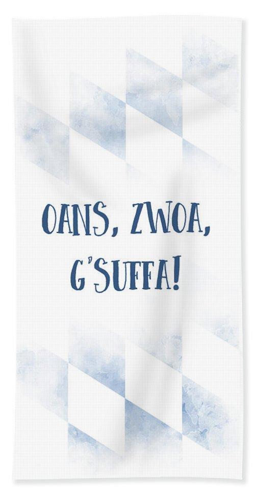 Saying Hand Towel featuring the digital art Bavarian Dialect Oans, Zwoa, G'suffa by Melanie Viola