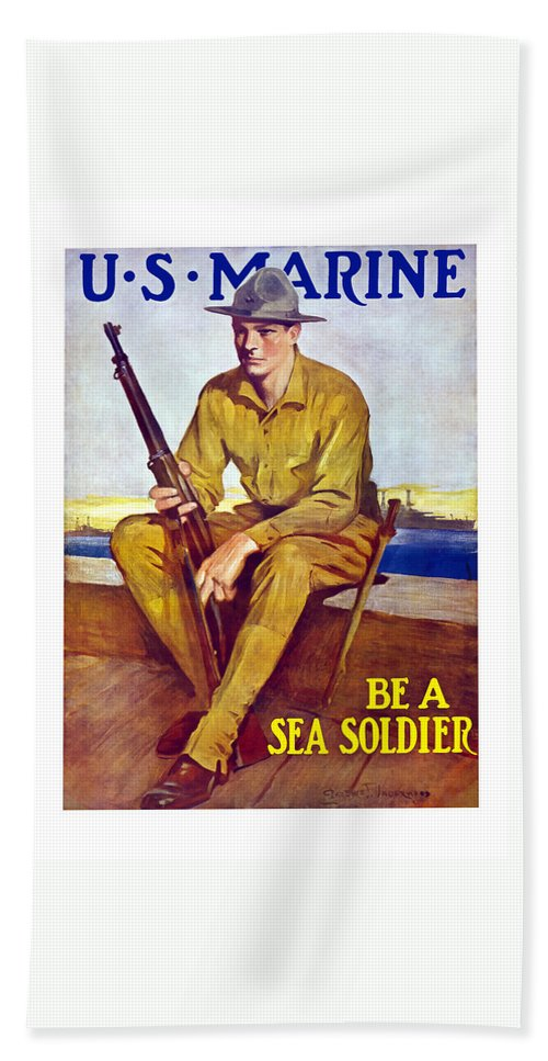 Marines Hand Towel featuring the painting Be A Sea Soldier - Us Marine by War Is Hell Store