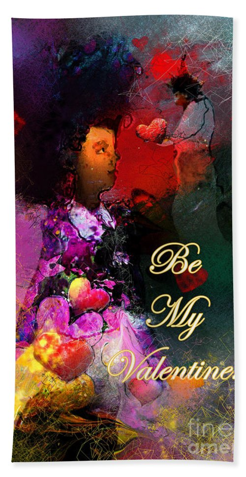Love Bath Towel featuring the painting Be My Valentine by Miki De Goodaboom