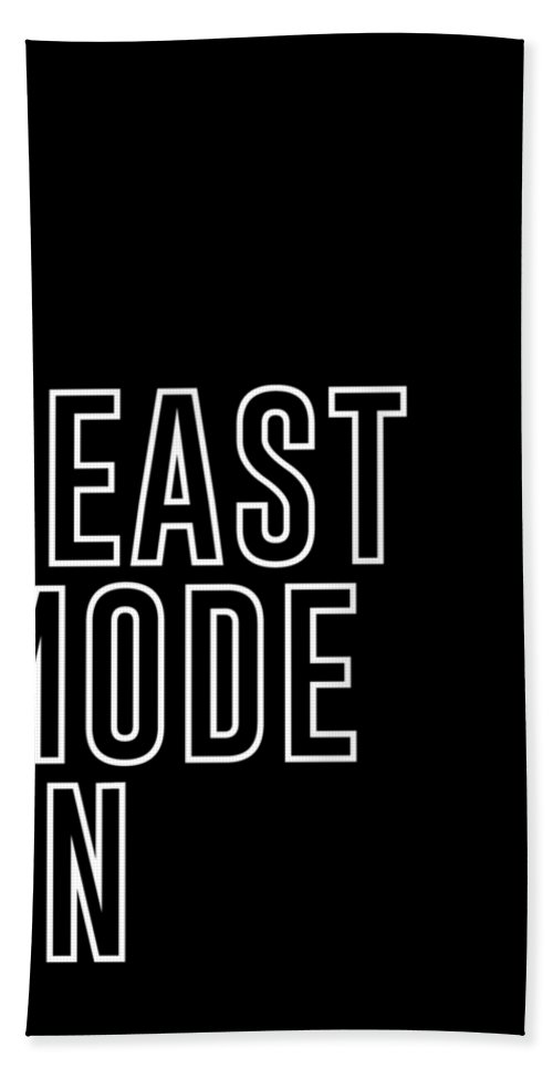 Beast Mode On Bath Towel featuring the mixed media Beast Mode On - Gym Quotes - Minimalist Print - Typography - Quote Poster by Studio Grafiikka