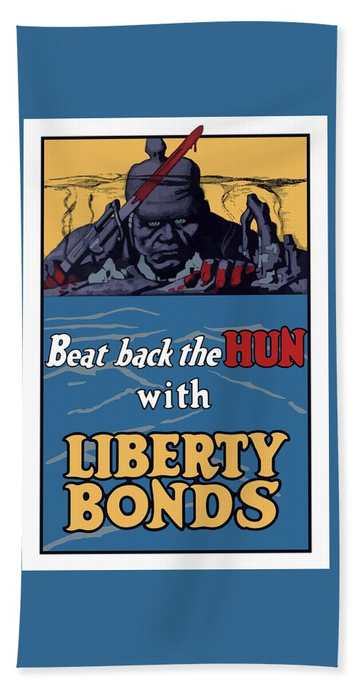 Liberty Bonds Bath Towel featuring the painting Beat Back The Hun With Liberty Bonds by War Is Hell Store