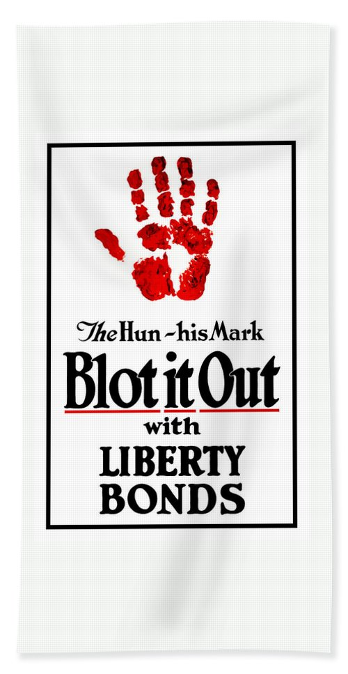 Liberty Bonds Bath Towel featuring the mixed media Blot It Out With Liberty Bonds by War Is Hell Store