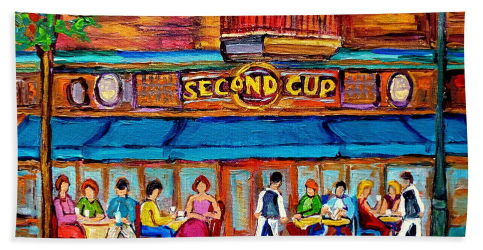 Cafe Second Cup Terrace Montreal Street Scenes Bath Towel featuring the painting Cafe Second Cup Terrace by Carole Spandau