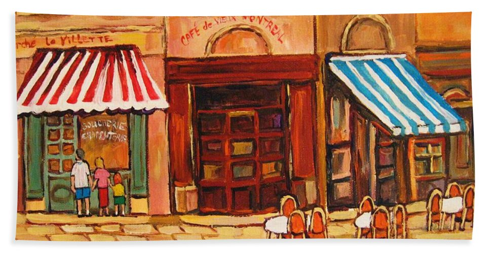 Cafe Vieux Montreal Street Scenes Bath Towel featuring the painting Cafe Vieux Montreal by Carole Spandau