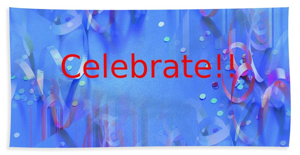Celebrate Hand Towel featuring the photograph Celebrate 1 by Tim Allen
