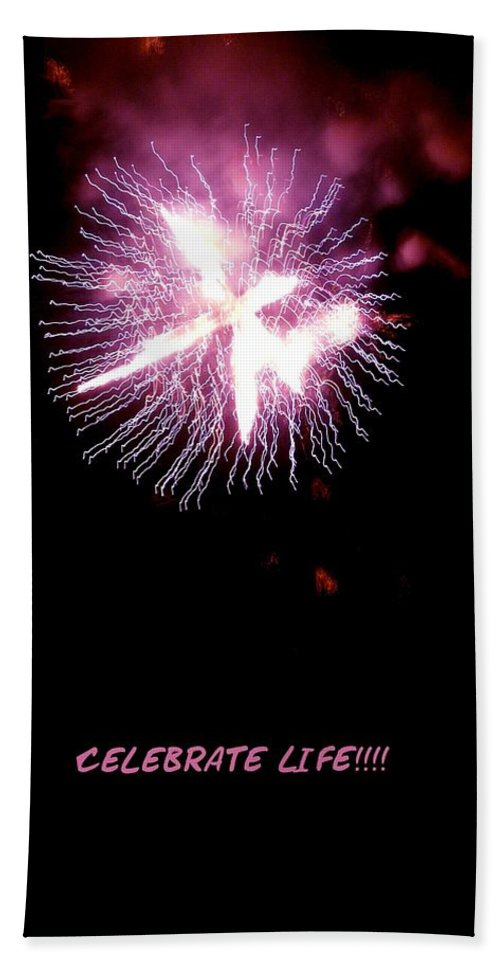 Fireworks Hand Towel featuring the photograph Celebrate Life by Kendall Eutemey