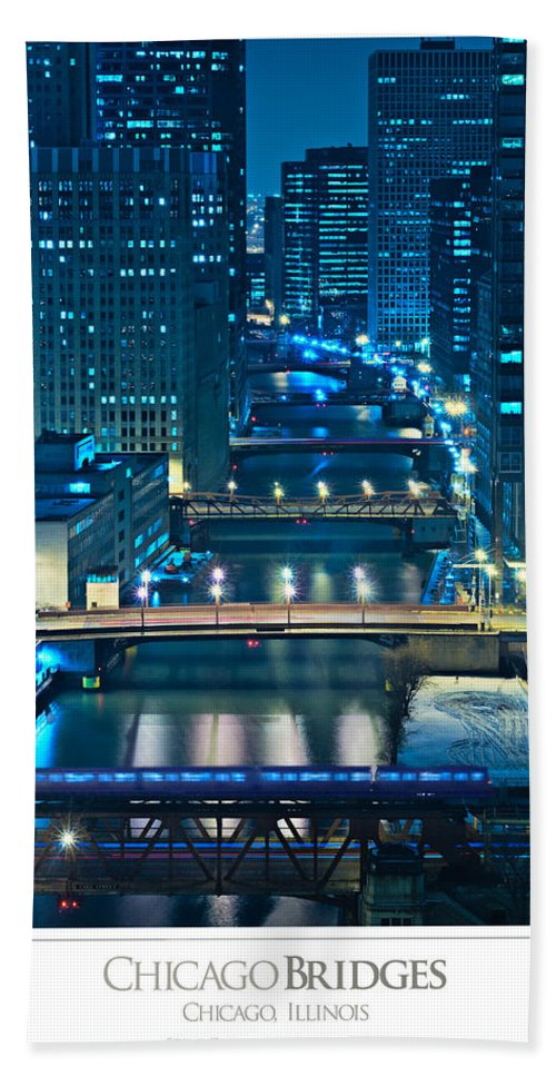Bridge Hand Towel featuring the photograph Chicago Bridges Poster by Steve Gadomski
