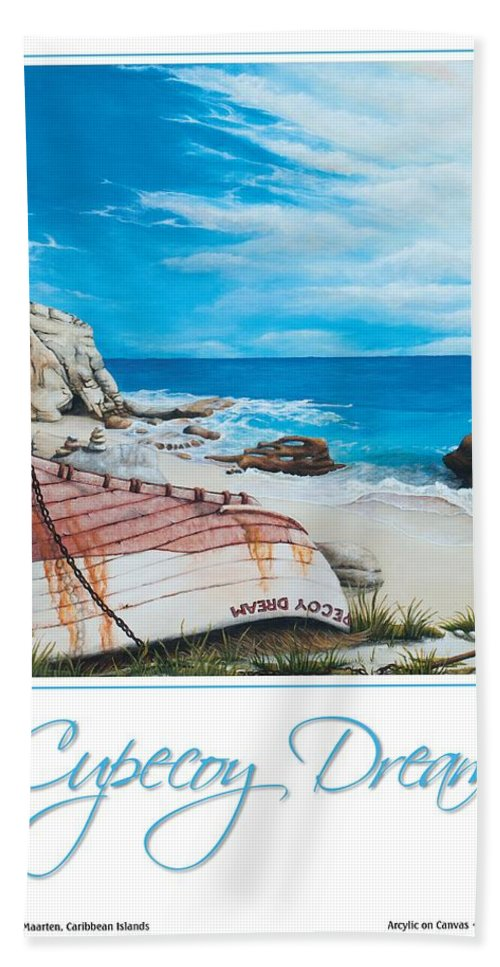 St. Maarten Bath Sheet featuring the painting Cupecoy Dream Poster by Cindy D Chinn