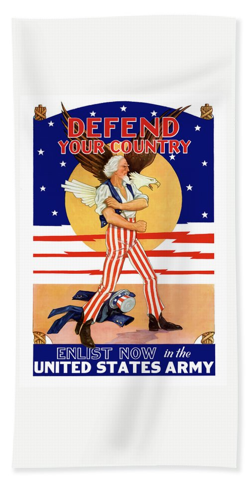 Army Recruitment Bath Towel featuring the painting Defend Your Country Enlist Now by War Is Hell Store