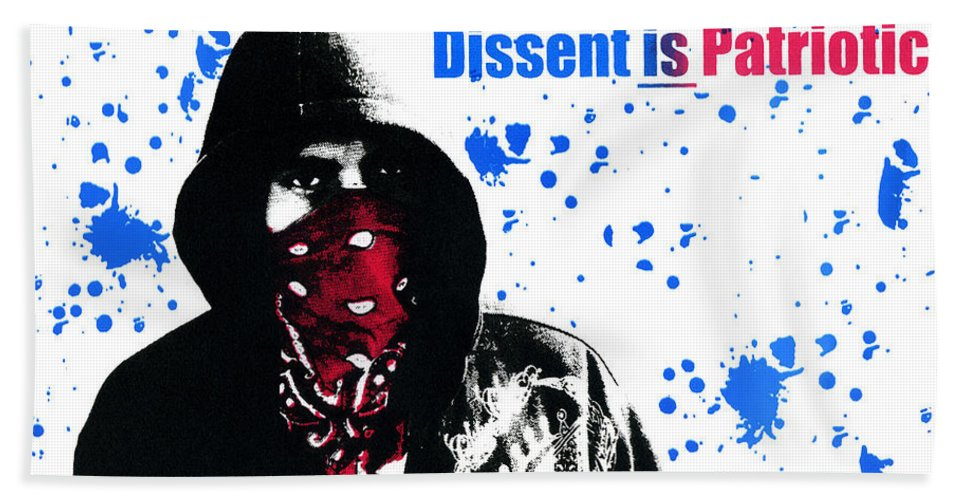 Screen Print Hand Towel featuring the photograph Dissent Is Patriotic by Jeffery Ball