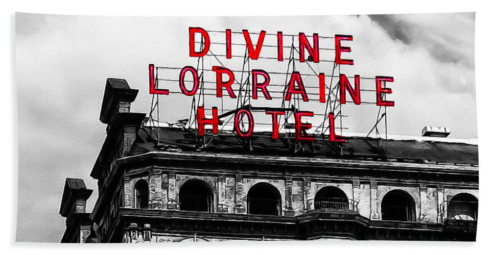 Divine Lorraine Hotel Marquee Bath Sheet featuring the photograph Divine Lorraine Hotel Marquee by Bill Cannon