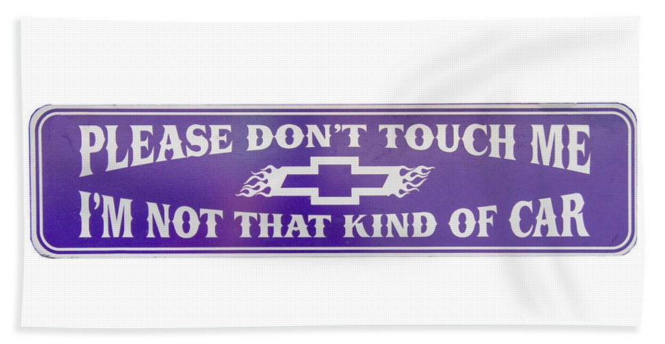 Sign Hand Towel featuring the photograph Don't Touch Me by Nick Gray