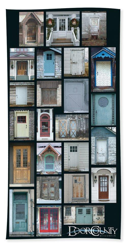 Doors Bath Towel featuring the photograph Doors Of Door County Poster by Tim Nyberg