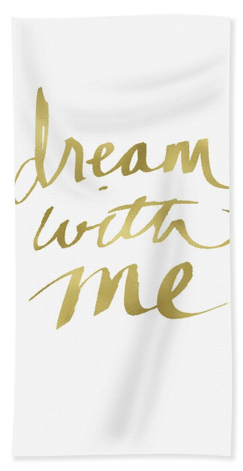 Dream Bath Towel featuring the painting Dream With Me Gold- Art By Linda Woods by Linda Woods