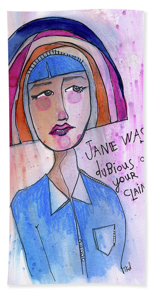 Woman Hand Towel featuring the painting Dubious Jane by Tonya Doughty