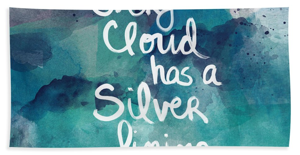Cloud Bath Towel featuring the painting Every Cloud by Linda Woods